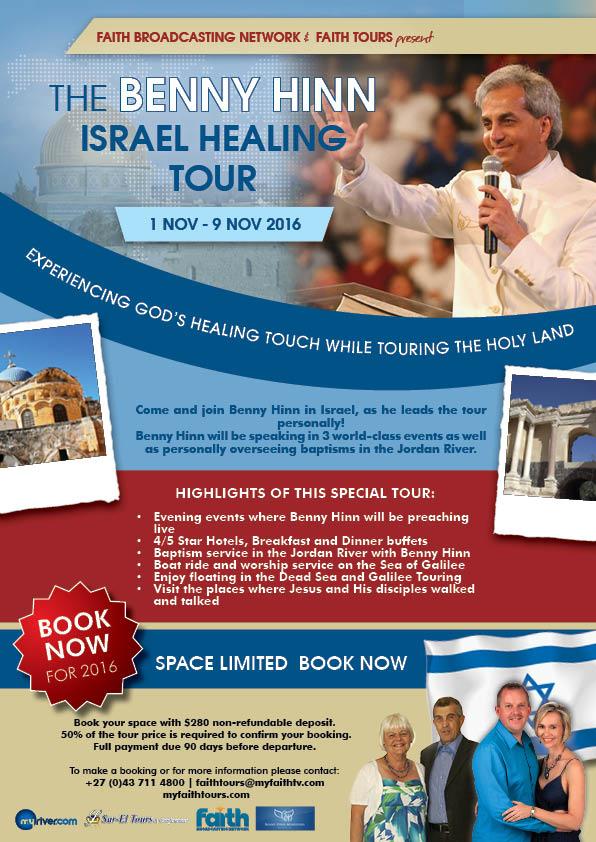 Benny Hinn :: Faith Tours :: Benny Hinn Israel Tour
